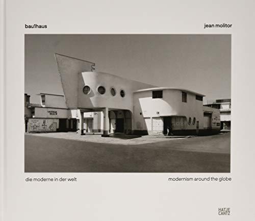 Jean Molitor: bau1haus - die moderne in der welt (Vorzugsausgabe) (Fotografie, Film)