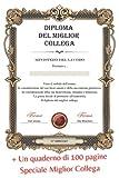 Diploma Del Miglior Collega: Blocco note Speciale Migliore Collega - Idea Regalo