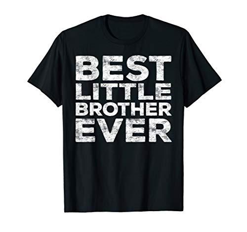 Best Little Brother Ever T-Shirt T-Shirt