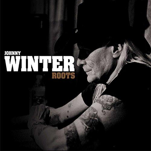 Johnny Winter: Roots (Audio CD (Digipack))
