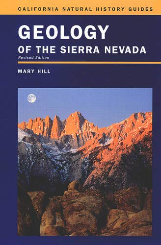 Compare Textbook Prices for Geology of the Sierra Nevada Volume 80 California Natural History Guides Second Edition, Revised Edition ISBN 9780520236967 by Hill, Mary,Faber, Phyllis M.,Pavlik, Bruce M.