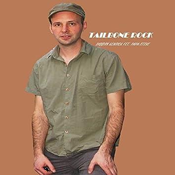 Tailbone Rock (feat. Papa Steve)