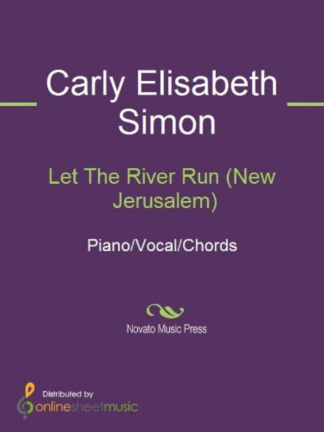 優しさ時計クリーナーLet The River Run (New Jerusalem) (English Edition)