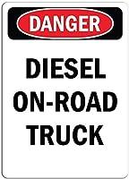 ガレージアートメタルサイン危険サイン-ディーゼルオンロードトラック、壁サインおかしい鉄の絵ヴィンテージメタルプラーク装飾警告サイン