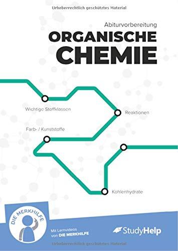 Abiturvorbereitung organische Chemie | StudyHelp & DIE MERKHILFE