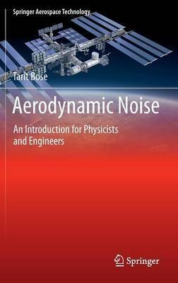 [(Aerodynamic Noise)] [ By (author) Tarit Kumar Bose ] [January, 2013]