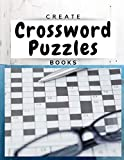 Create Crossword Puzzles Books: Kids Crossword Puzzle Books Age, Crossword Puzzles for Kids Easy to Hard Levels, Reproducible Worksheets for Classroom & Homeschool Use (Relaxing Puzzles)