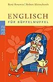 Englisch für Büffelmuffel - René Bosewitz