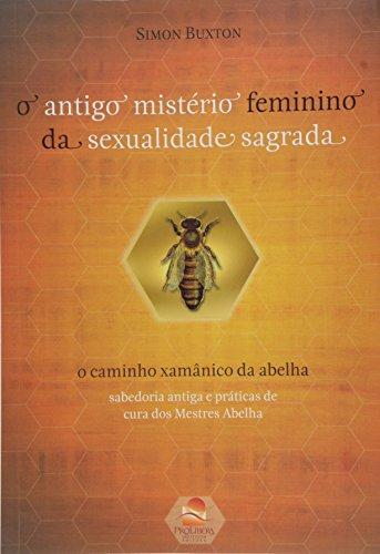 ANTIGO MISTERIO FEMININO DA SEXUALIDADE SAGRADA