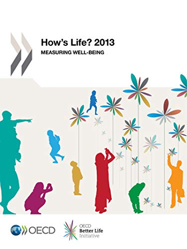 How's Life? 2013: Measuring Well-being (ECONOMIE) (English Edition)