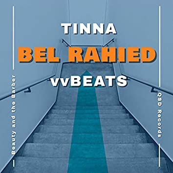 Bel Rahied (feat. Tinna)