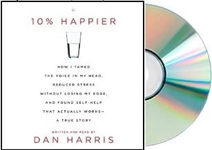 [10 percent happier by dan harris] 10% Happier Audiobook: 10 percent happier Audio CD Dan Harris