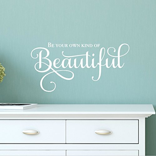 "Be Your Own Kind of Beautiful Quote Wall Decal, Girl Inspirational Wall Sticker, 24""W x 11.5""H White"
