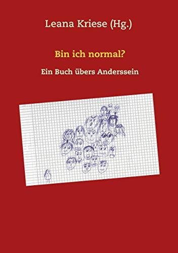 Bin ich normal?: Ein Buch übers Anderssein