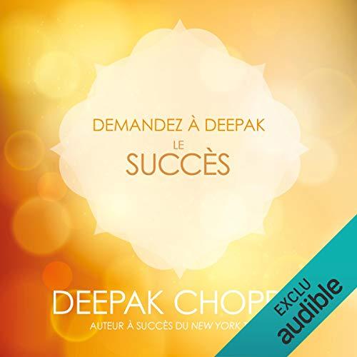 Le succès (Demandez à Deepak) cover art