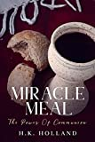 MIRACLE MEAL: The Power of Communion