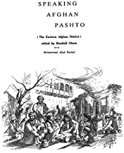 Speaking Afghan Pashto: The Eastern Afghan Dialect