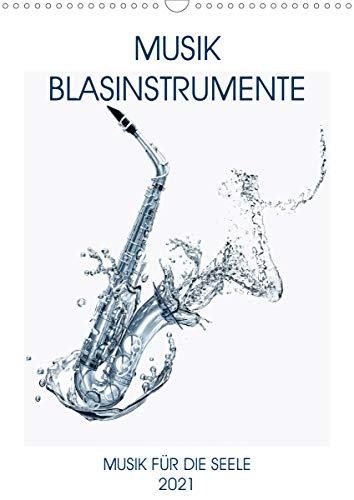Musik Blasinstrumente (Wandkalender 2021 DIN A3 hoch)