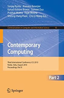 Contemporary Computing: Third International Conference, IC3 2010, Noida, India, August 9-11, 2010. Proceedings, Part II (Communications in Computer and Information Science)