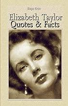 Elizabeth Taylor: Quotes & Facts: Blago Kirov: 9781508525776 ...