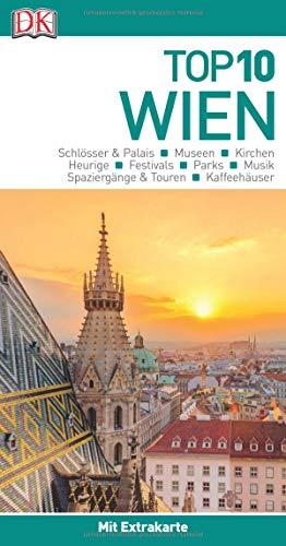 Top 10 Reiseführer Wien: mit Extra-Karte und kulinarischem Sprachführer zum Herausnehmen