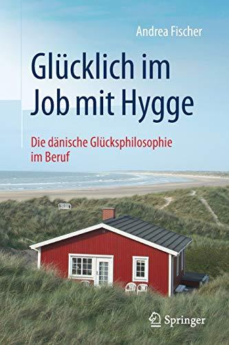 Glücklich im Job mit Hygge: Die dänische Glücksphilosophie im Beruf