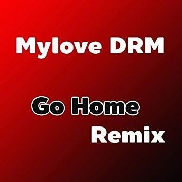 Go Home (Remix)