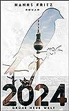 2024 Grüne Neue Welt: Roman von Hanns Fritz