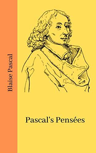 Pascal's Pensées (English Edition)