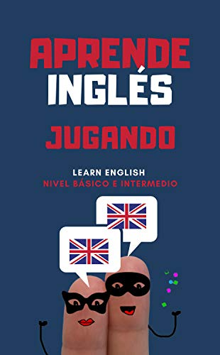 Aprende Inglés Jugando: Game to Learn English (Beginners and Intermediate)
