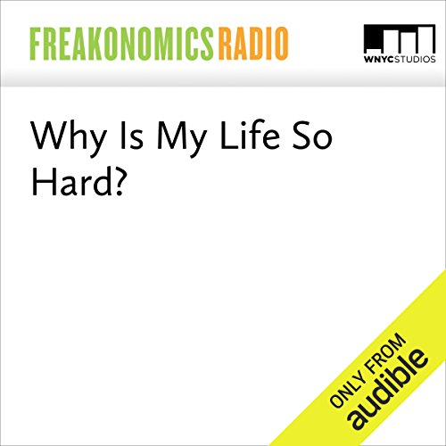 Why Is My Life So Hard? audiobook cover art