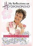 My Reflections on Ho'oponopono (English Edition)