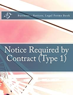Notice Required by Contract (Type 1): Business - Notices, Legal Forms Book
