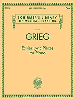 Grieg - Easier Lyric Pieces for Piano: Schirmer's Library of Musical Classics Volume 2144