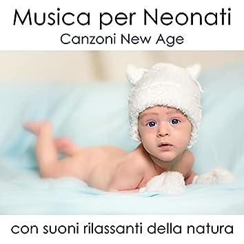Musica per Neonati: Canzoni New Age con Effetti Sonori della Natura per Rilassare Bambini, Neonati e Mamme in Dolce Attesa o per Trovare il Sonno Scacciando Insonnia e Stress