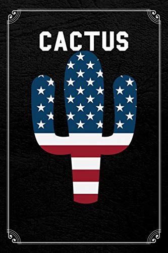 Cactus: Cactus Plant American Flag July 4th Blank Lined Notebook