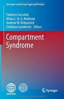 Compartment Syndrome (Hot Topics in Acute Care Surgery and Trauma)