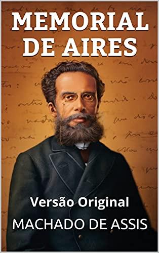 MEMORIAL DE AIRES: Versão Original