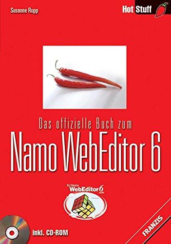 Das offizielle Buch zum Namo WebEditor 6 (Hot Stuff)