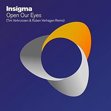 Open Our Eyes (Tim Verkruissen & Ruben Verhagen Remix)