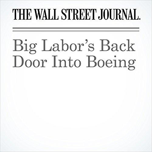 Big Labor's Back Door Into Boeing copertina