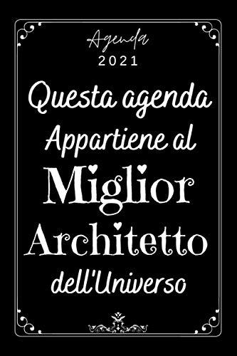 Miglior Architetto Agenda 2021: Agenda Settimanale A5 12 mesi , Due pagine per settimana , Diario Planner Calendario Pianificatore Giornaliera , Idee Regalo Originali uomo Architetto