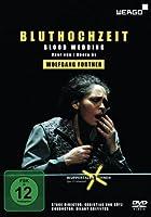 フォルトナー : 歌劇 「血の婚礼」 (ガルシア・ロルカ原作) (Wolfgang Fortner : Bluthochzait |Blood Wedding / Wuppertaler Buhnen) [DVD] [輸入盤]