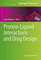 Protein-Ligand Interactions and Drug Design (Methods in Molecular Biology, 2266)