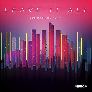 Leave It All (Edu Martínez Remix)