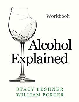 Alcohol Explained Workbook