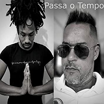 Passa o Tempo (feat. Kaká)