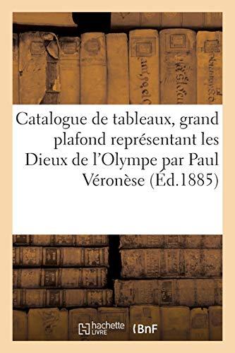Catalogue de tableaux anciens, grand plafond représentant les Dieux de l