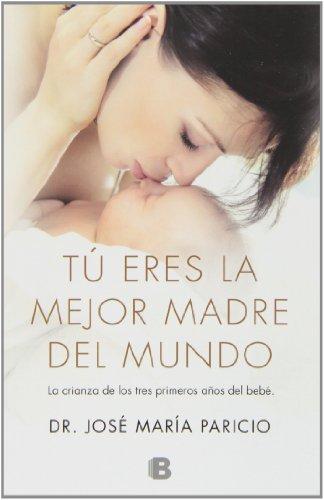 Tú eres la mejor madre del mundo (No ficción)