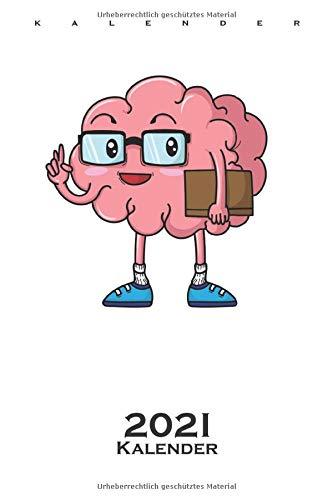 Streber Gehirn mit Buch und Brille Kalender 2021: Jahreskalender für alle Nerds, Chippies und Computerfreaks